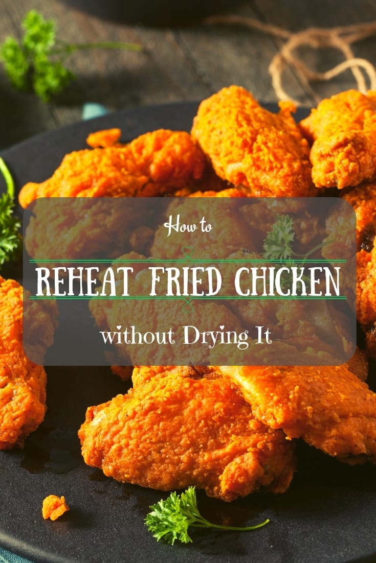 Make better leftovers! How to reheat fried chicken without drying it: 2 easy ways! Check out this #cookingtip 🍗