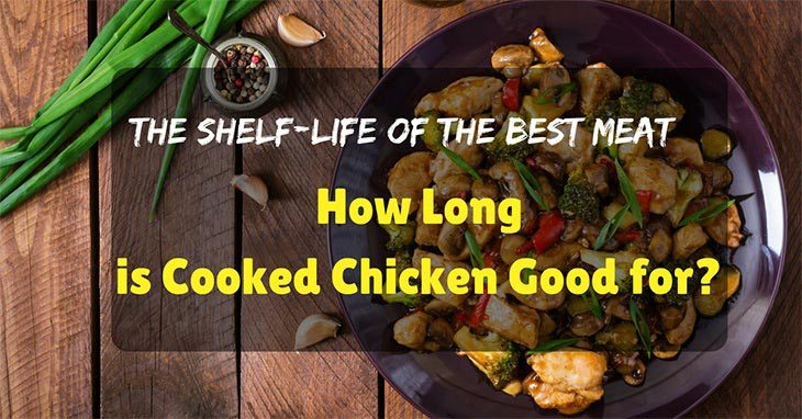 how long is cooked chicken good for
