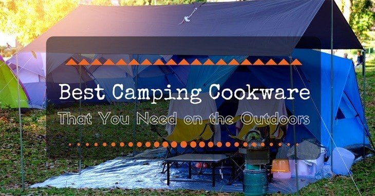 Here Is the Best Camping Cookware That You Really Need