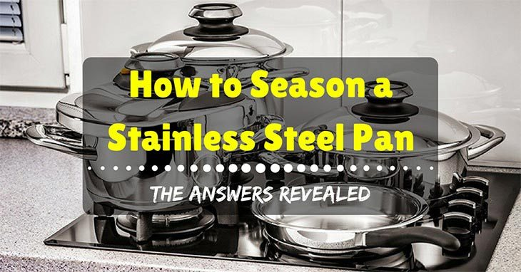 how to season a stainless steel pan