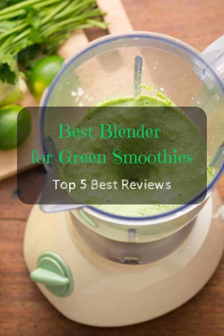 Best #blenders for green #smoothies – top 5 best reviews. 🥤A good blender really makes a difference.