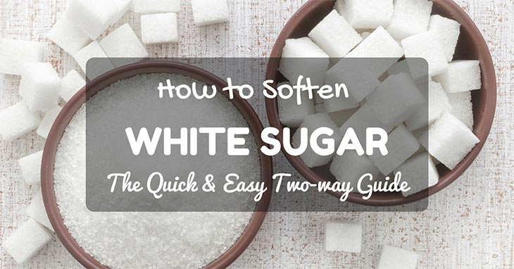 how to soften white sugar