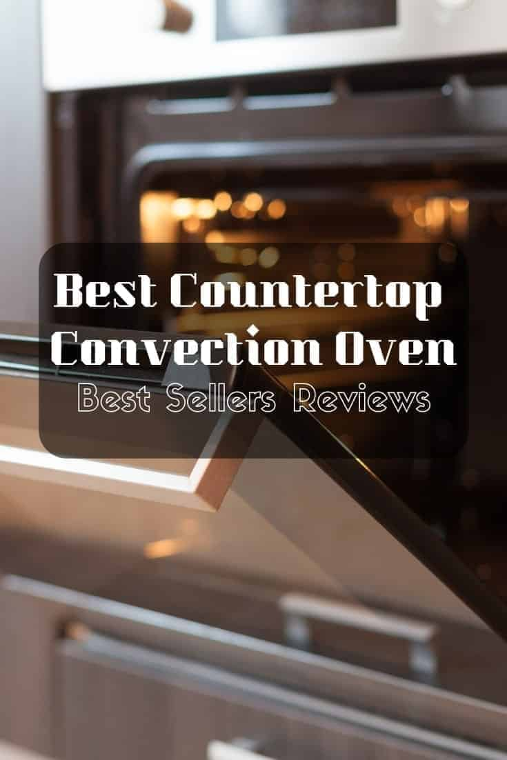🥘 Best countertop convection oven: Bestsellers reviews and everything that you need to know. #kitchen 🍳