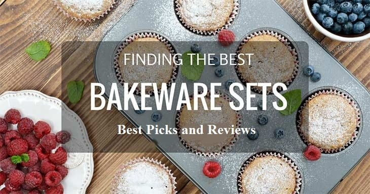 Best Bakeware Sets Available in the Market Today – Best Picks
