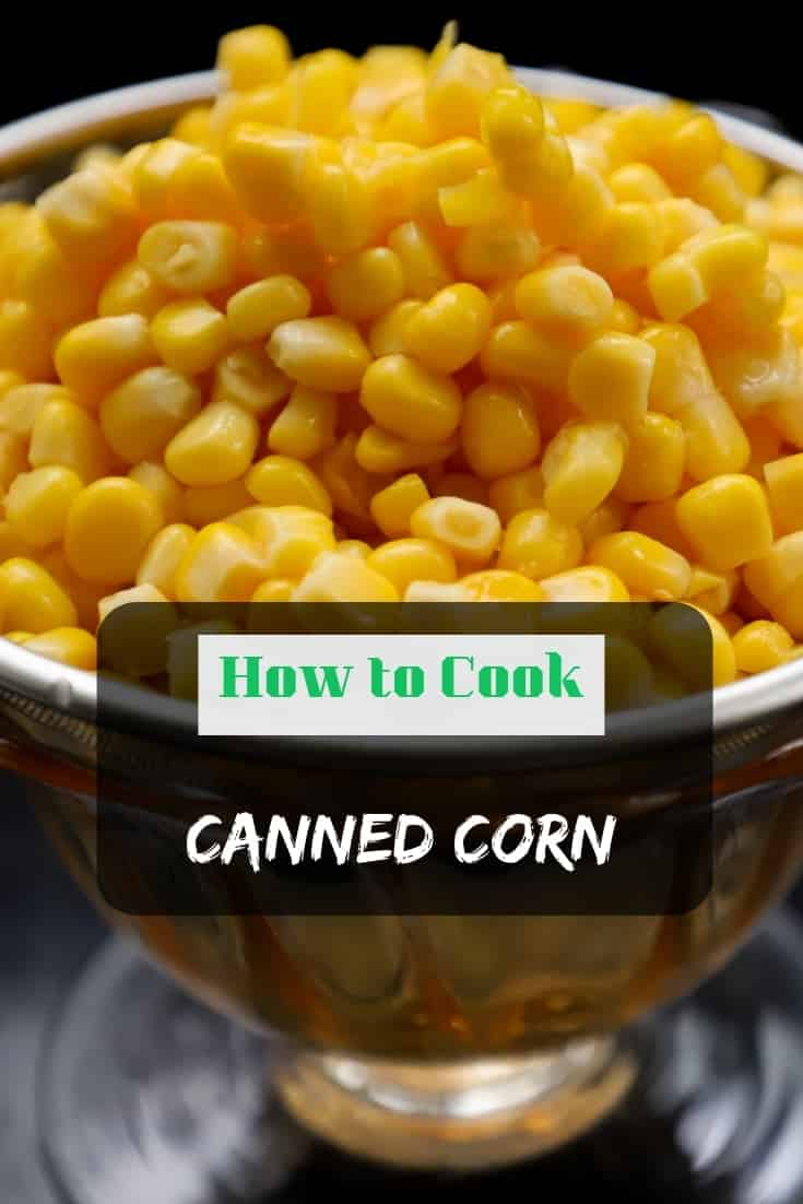 How to cook canned corn – the quick and definitive guide! 👨🏽‍🍳 We have all types of #kitchentips and guides for new cooks and experienced cooks alike.