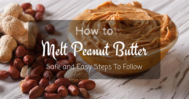 how to melt peanut butter