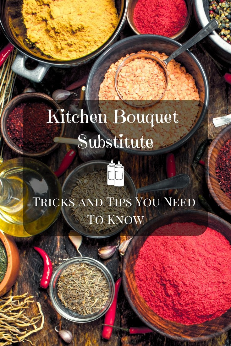Kitchen Bouquet Substitute Tricks And Tips You Need To Know