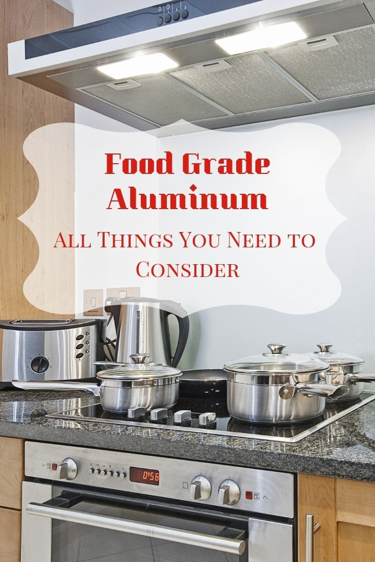 Food grade aluminum – all things you need to consider! Important #kitchen tips that you need to know.