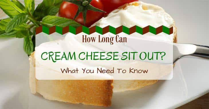 How-Long-Can-Cream-Cheese-Sit-Out