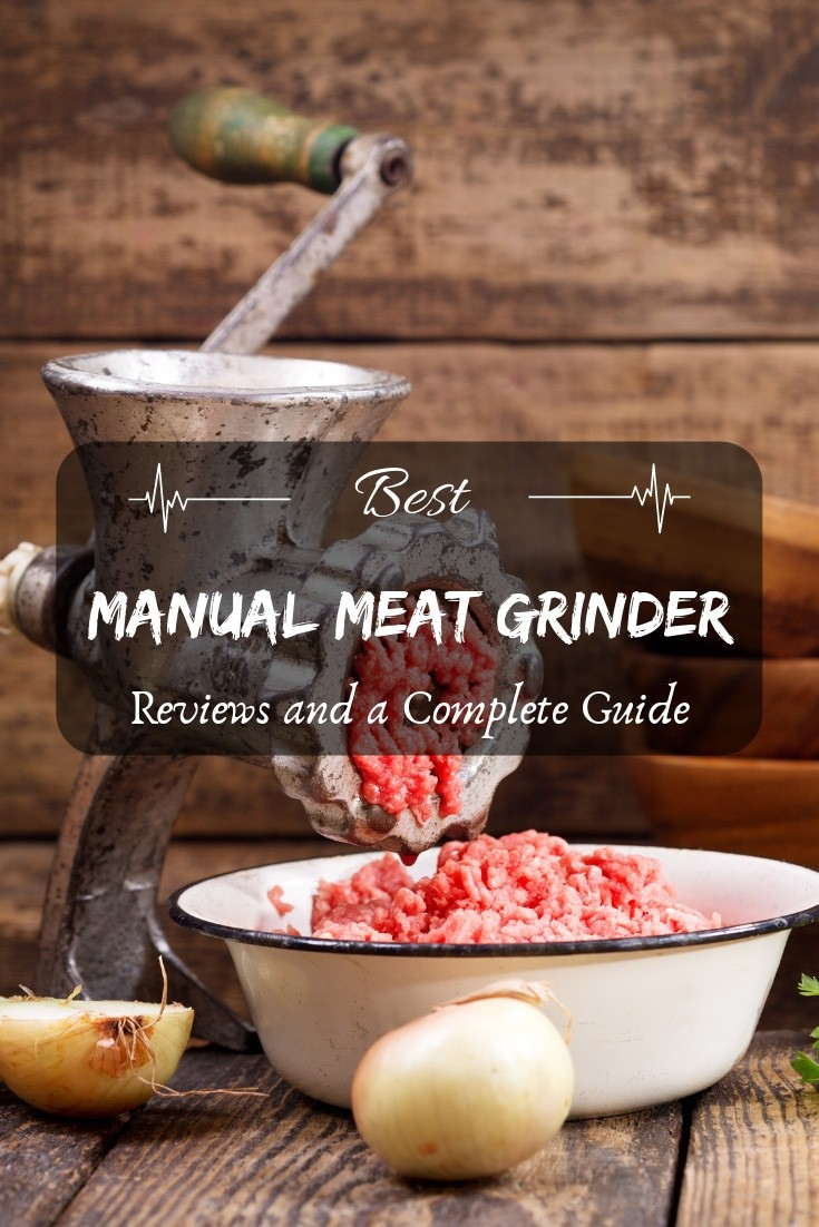 Best Manual Meat Grinder: Reviews and a Complete Guide! The best tools for your #kitchen reviewed here.