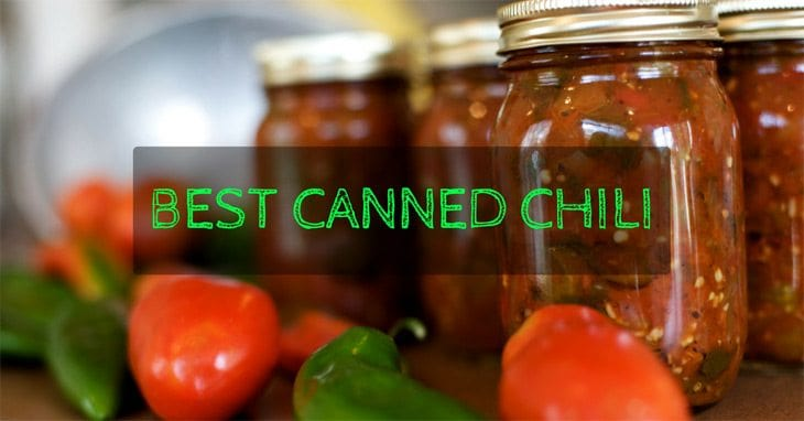 Best Canned Chili – Top Picks and A Complete Buying Guide of 2018