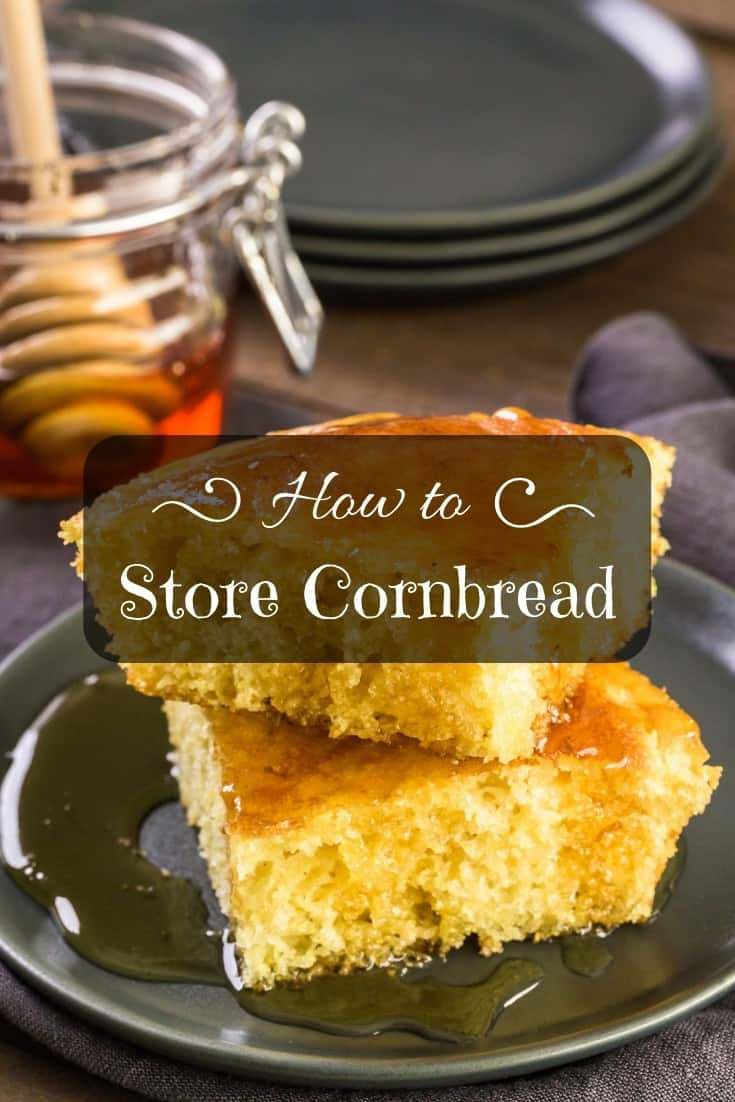 🙋🏻♀️ How to store cornbread – all things you need to know for the #cook and the #kitchen.