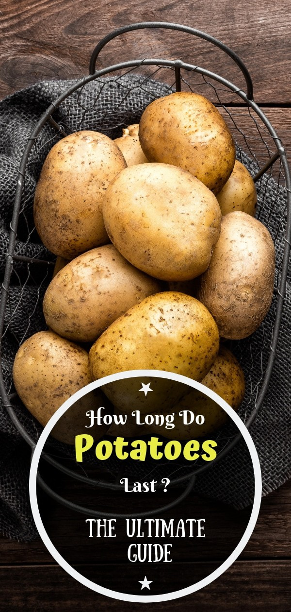 How-long-do-potatoes-last