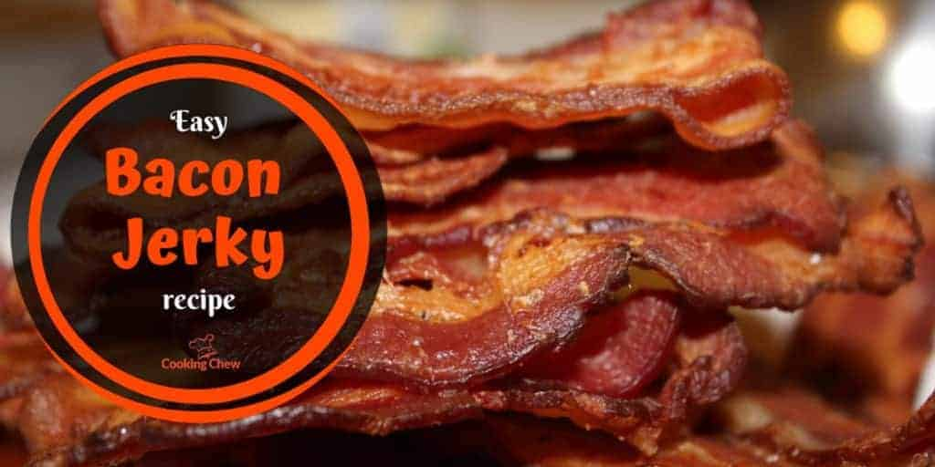 how to make bacon jerky