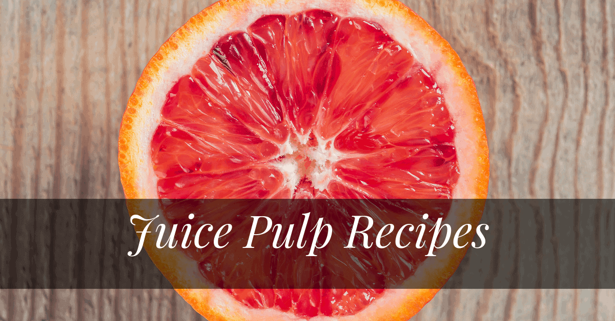 5 Creative Uses For Juice Pulp That Will Surprise You