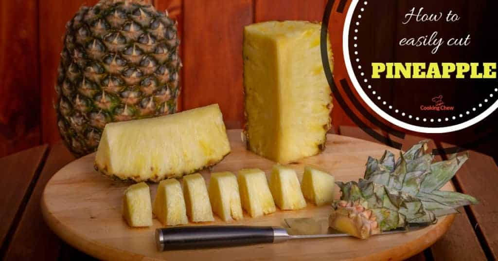 How to Cut Pineapple: The Simple and Easy Process