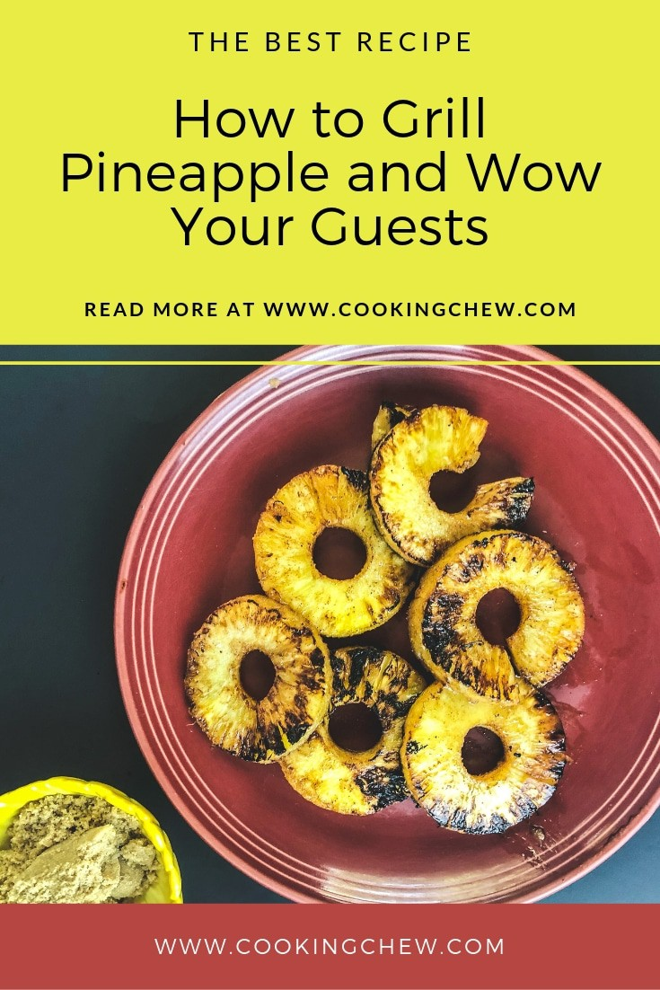 Grilled pineapple is a great way to wow your guests. It is fantastic because they are beautiful, easy and affordable. Here is how to grill pineapple in just a few minutes.
