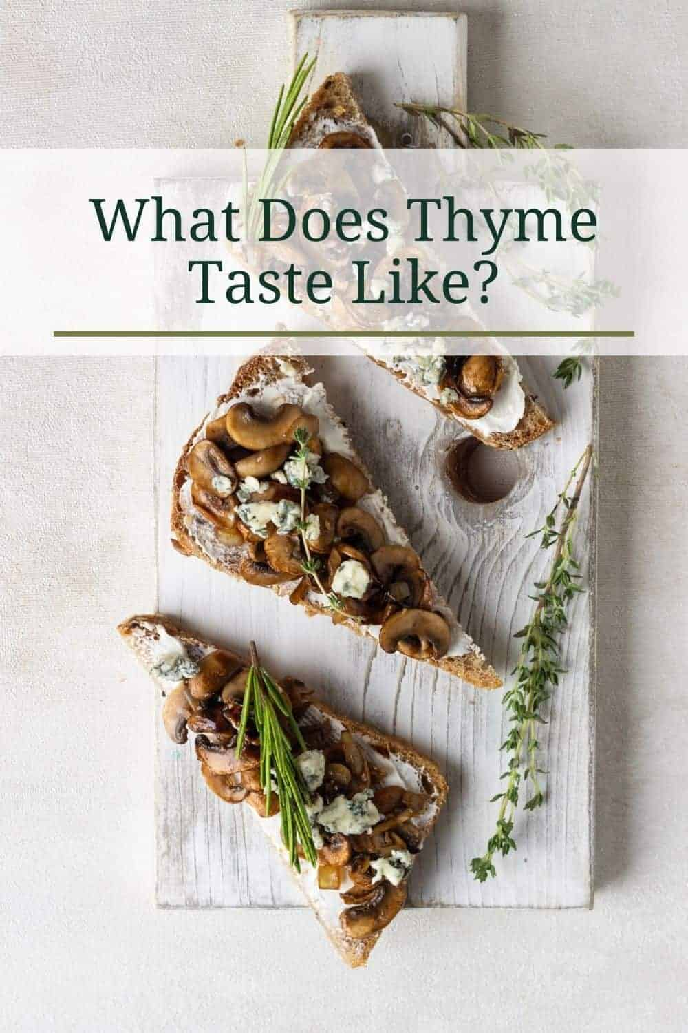 What does thyme style like? All the things it's good to learn about thyme